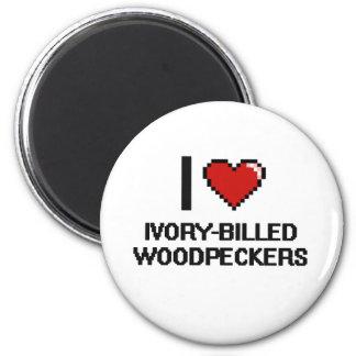 I love Ivory-Billed Woodpeckers Digital Design 2 Inch Round Magnet