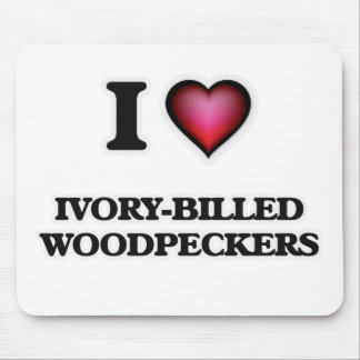 I Love Ivory-Billed Woodpeckers Mouse Pad