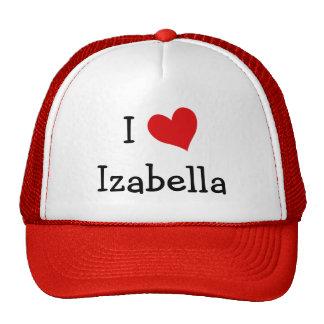 I Love Izabella Trucker Hat