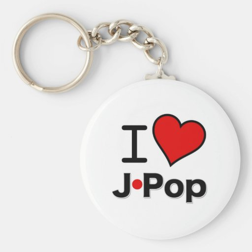 I Love J-Pop Keychain | Zazzle