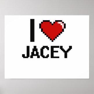 I Love Jacey Digital Retro Design Poster