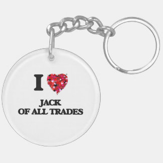 I Love Jack Of All Trades Double-Sided Round Acrylic Keychain
