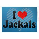 I Love Jackals Card