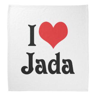 I Love Jada Bandana