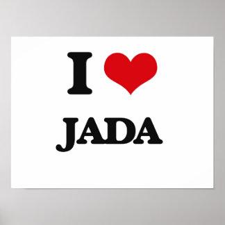 I Love Jada Poster