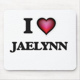 I Love Jaelynn Mouse Pad