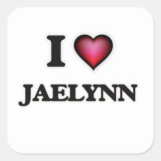 I Love Jaelynn Square Sticker