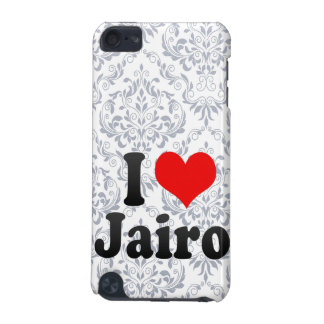 I love Jairo iPod Touch (5th Generation) Covers