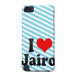 I love Jairo iPod Touch 5G Case