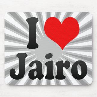 I love Jairo Mousepads