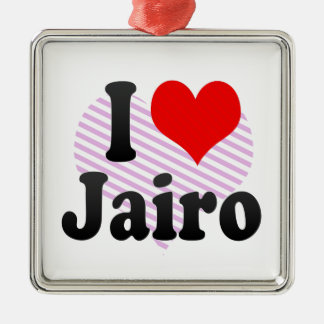 I love Jairo Ornaments