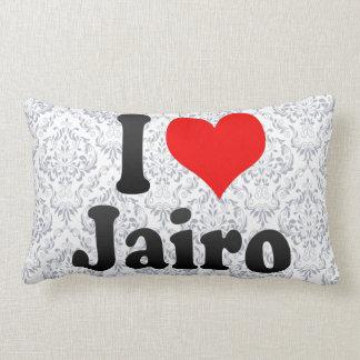 I love Jairo Pillows