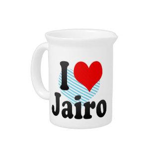 I love Jairo Drink Pitchers