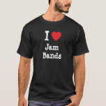 I love Jam Bands heart custom personalized T-Shirt