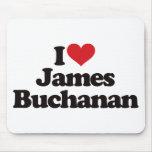 I Love James Buchanan Mouse Pad