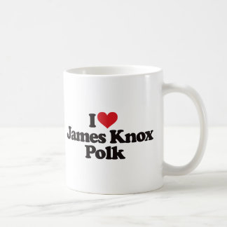I Love James Knox Polk Coffee Mug
