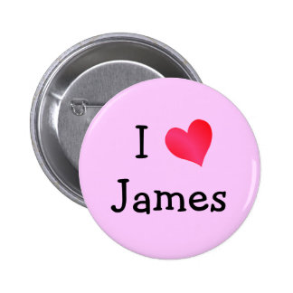 I Love James Pinback Button