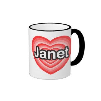 I love Janet. I love you Janet. Heart Ringer Coffee Mug