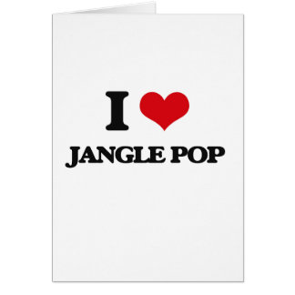 I Love JANGLE POP Greeting Card