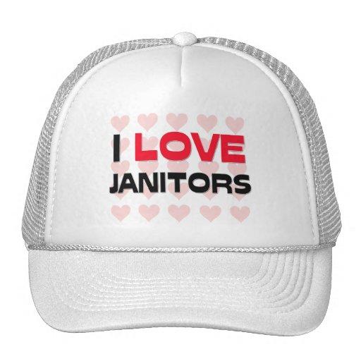 I LOVE JANITORS HAT
