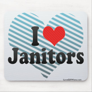 I Love Janitors Mouse Pad