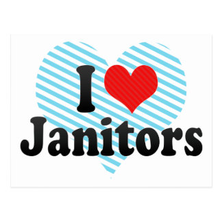I Love Janitors Postcard