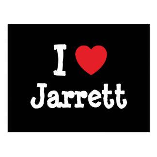 I love Jarrett heart custom personalized Postcard
