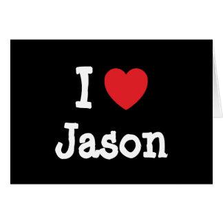 I love Jason heart T-Shirt Card