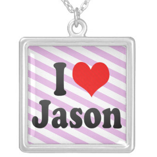 I love Jason Custom Jewelry
