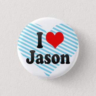 I love Jason Pinback Button
