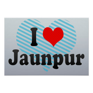 I Love Jaunpur, India. Mera Pyar Jaunpur, India Poster