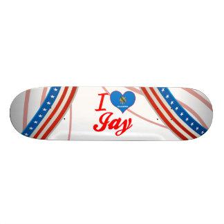 I Love Jay, Oklahoma Skate Board Deck