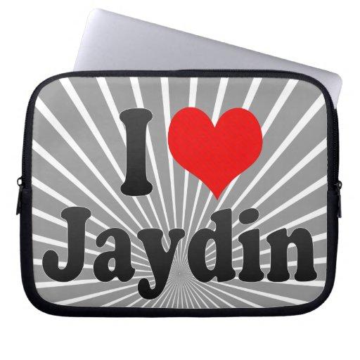 I love Jaydin Laptop Sleeve