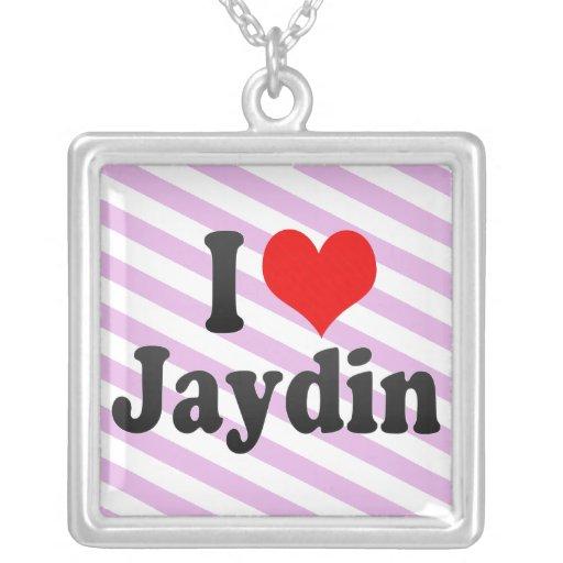 I love Jaydin Pendant