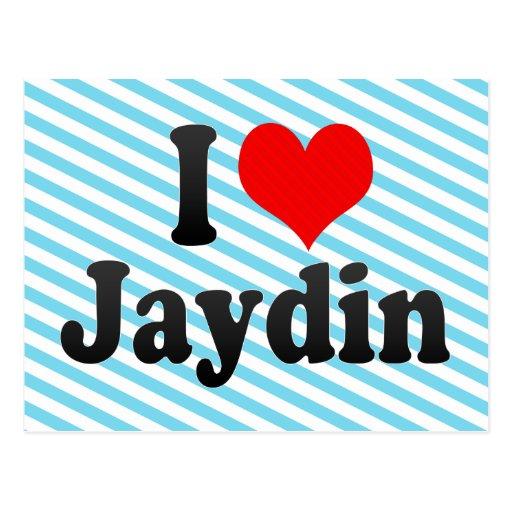 I love Jaydin Post Cards