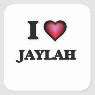 I Love Jaylah Square Sticker