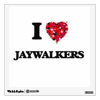 I Love Jaywalkers Room Graphics