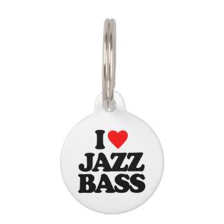 I LOVE JAZZ BASS PET NAME TAG