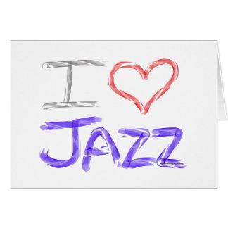 I Love Jazz Card