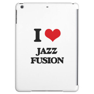I Love JAZZ FUSION Case For iPad Air