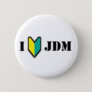 I love JDM Pinback Button