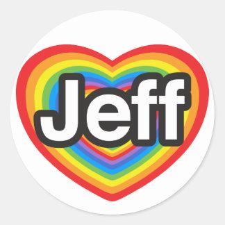 I love Jeff. I love you Jeff. Heart Classic Round Sticker