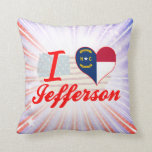 I Love Jefferson, North Carolina Pillows