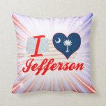 I Love Jefferson, South Carolina Pillows