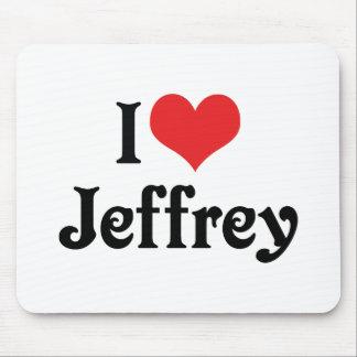 I Love Jeffrey Mouse Pad