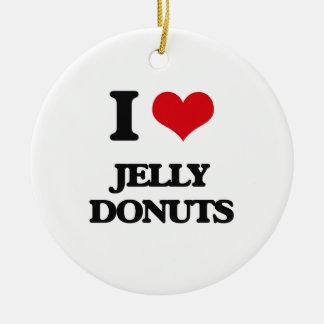 I love Jelly Donuts Ceramic Ornament