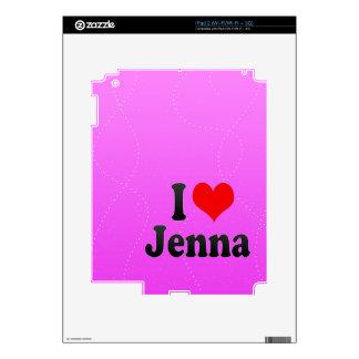 I love Jenna Decal For iPad 2