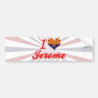 I Love Jerome, Arizona Car Bumper Sticker