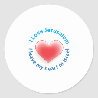 I Love Jerusalem -  I leave my heart in Israel Round Stickers