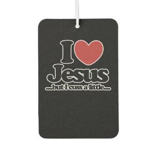 I love Jesus but I cuss a little Car Air Freshener